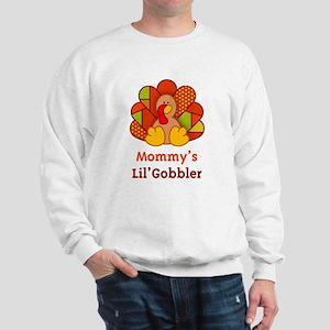 Mommy's Lil' Gobbler Sweatshirt