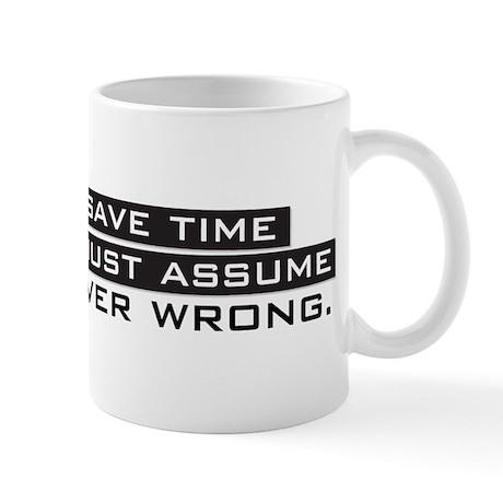 I'm Never Wrong Mug