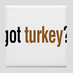 got turkey? Tile Coaster