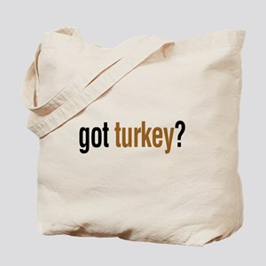got turkey? Tote Bag