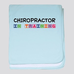 Chiropractor In Training Infant Blanket