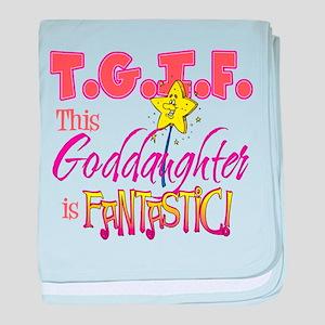 Fantastic Goddaughter Infant Blanket