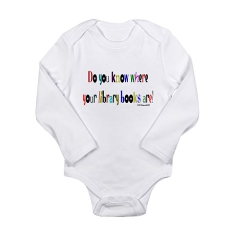 Do you know where your librar Long Sleeve Infant B