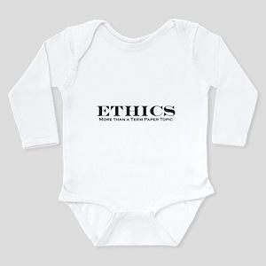Ethics: More than Term Paper Long Sleeve Infant Bo