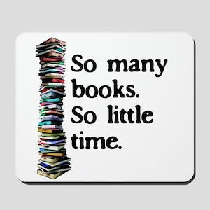 So Many Books...Mousepad