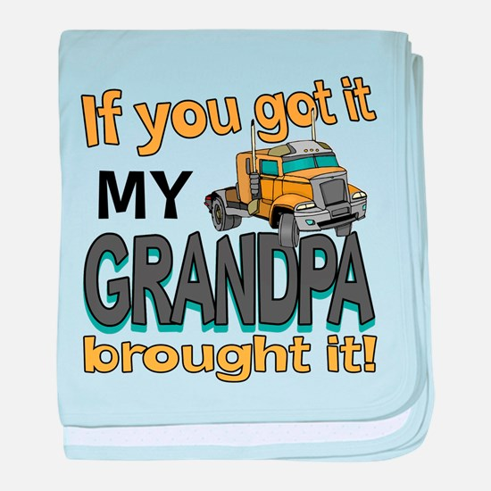 Grandpa Brought it baby blanket