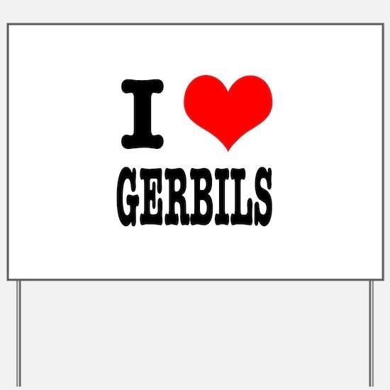 I Heart (Love) Gerbils Yard Sign