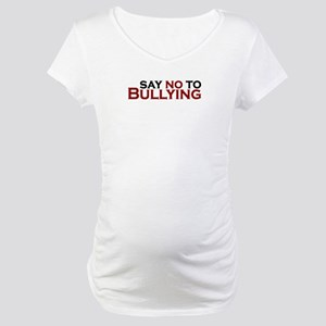 Say No To Bullying Maternity T-Shirt