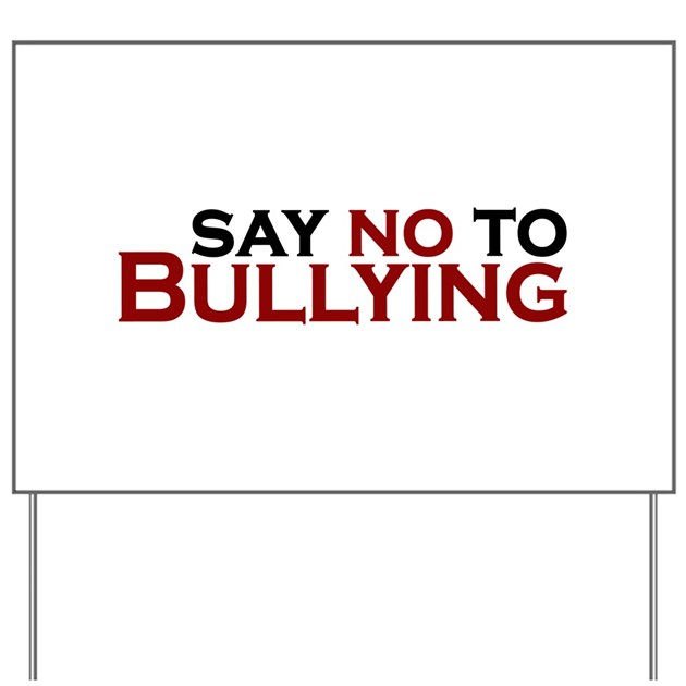say no to bullying essay Persuasive essay: say no to bullying we are living in a world where some  people think that violence is the only reason to solve every problem.