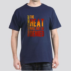Castle The Heat Will Not Be Denied Dark T-Shirt