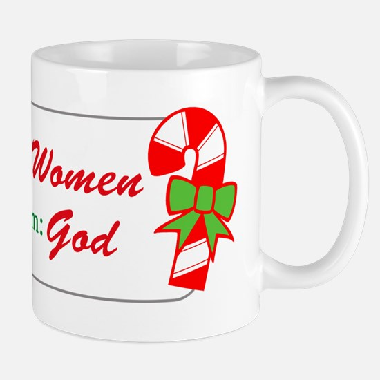 To Women from God Mug