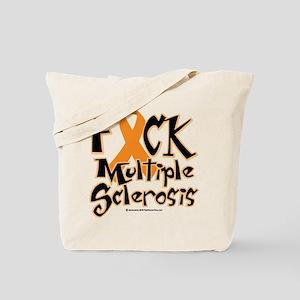 Fuck Multiple Sclerosis Tote Bag