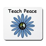 Teach Peace Mousepad