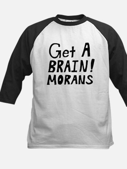 Get a Brain! Morans Kids Baseball Jersey