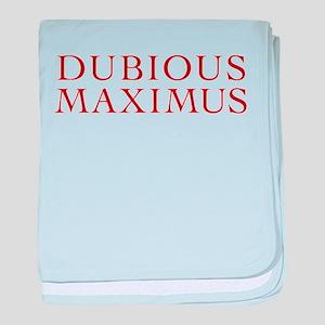 Dubious Maximus Infant Blanket
