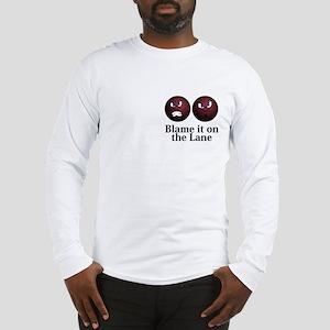 Blame It On The Lane Logo 11 Long Sleeve T-Shirt D