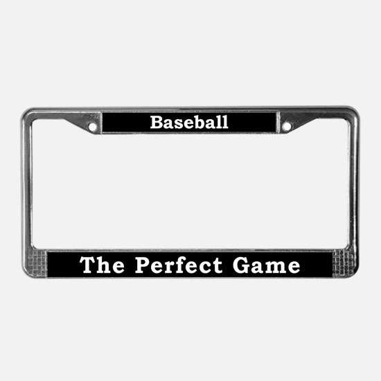 Baseball The Perfect Game License Plate Frame