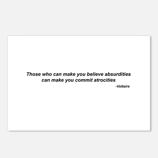 "Voltaire quote - ""atrocities"" Postcards (Package o"