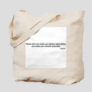 "Voltaire quote - ""atrocities"" Tote Bag"