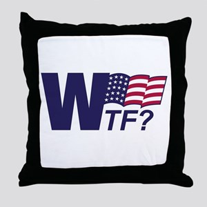 Anti-Bush WTF Throw Pillow