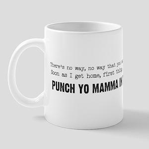 Punch Yo Mamma Mug