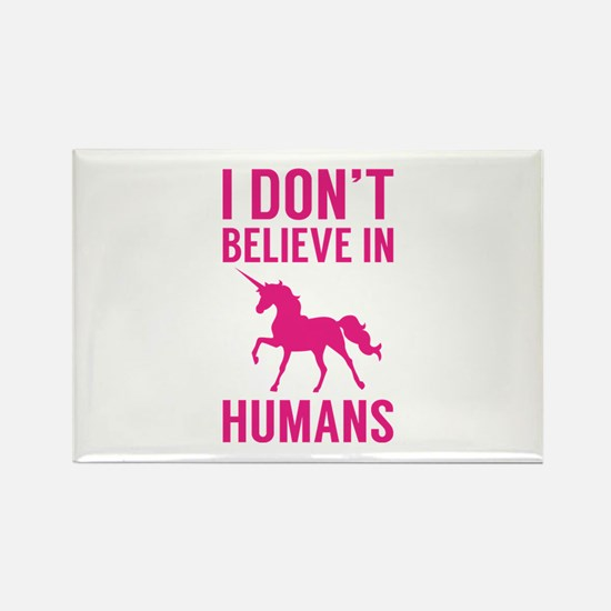 I Don't Believe In Humans Rectangle Magnet