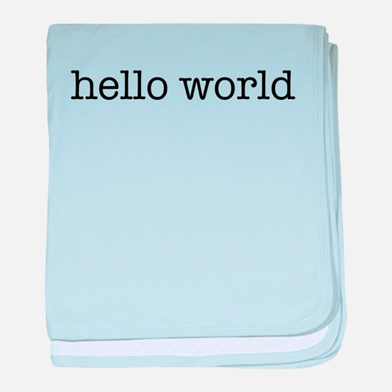 Hello World Infant Blanket