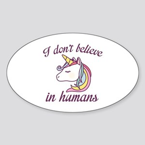 I Don't Believe In Humans Sticker (Oval)
