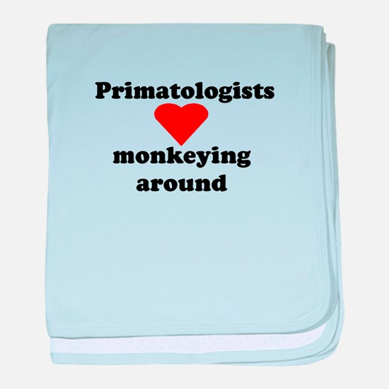 Primatologists monkeying arou Infant Blanket