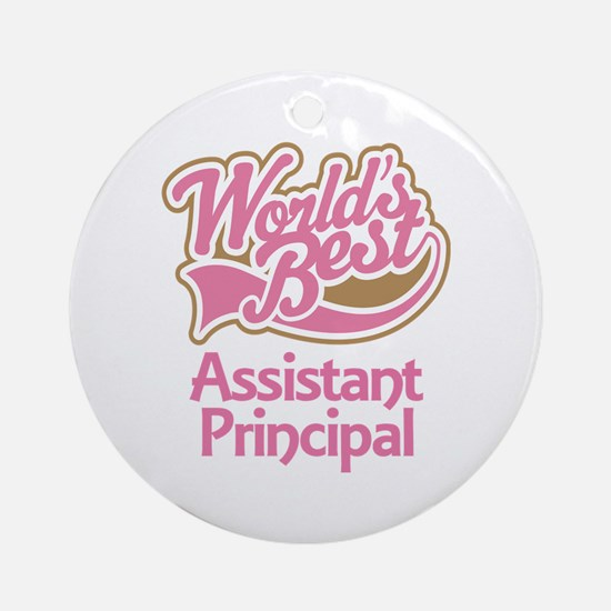 Worlds Best Assistant Principal Ornament (Round)
