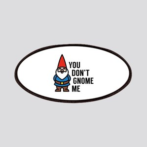 You Don't Gnome Me Patches