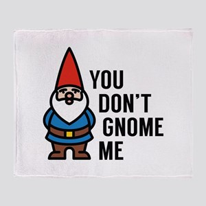 You Don't Gnome Me Stadium Blanket