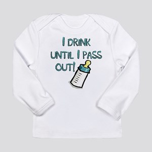 Drink! Long Sleeve Infant T-Shirt