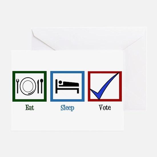 Eat Sleep Vote Greeting Card
