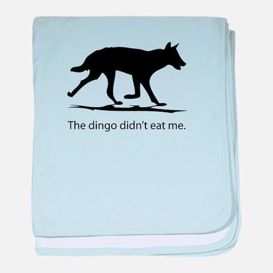 Dingo didn't eat me Infant Blanket