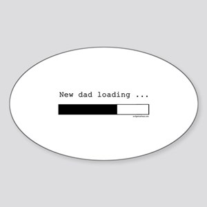 New dad loading Sticker (Oval)