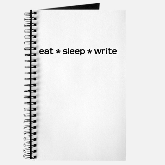 Eat * Sleep * Write Journal