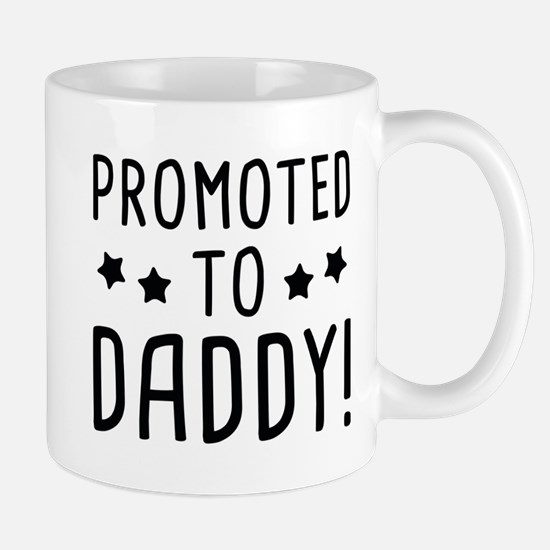 Promoted To Daddy! Mug