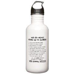 People Say To Climbers Water Bottle