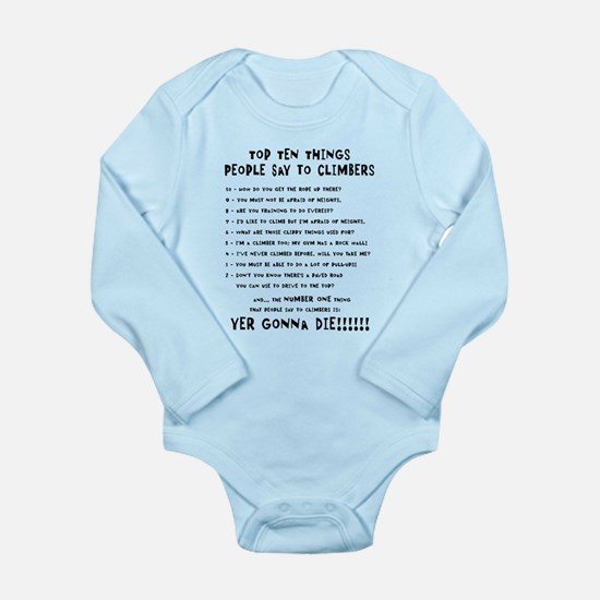 People Say To Climbers Long Sleeve Infant Bodysuit