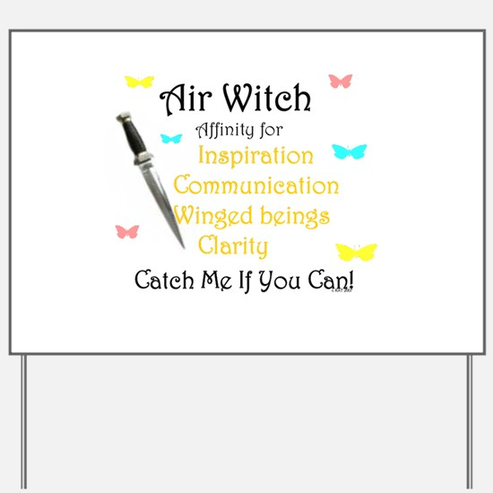 Air Witch Yard Sign