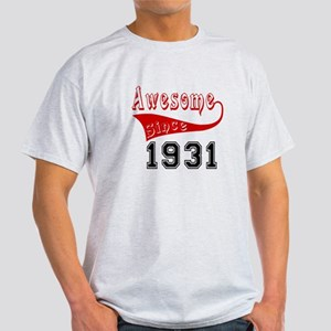 Awesome Since 1931 Birthday Designs Light T-Shirt
