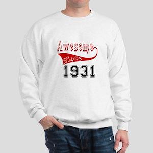 Awesome Since 1931 Birthday Designs Sweatshirt