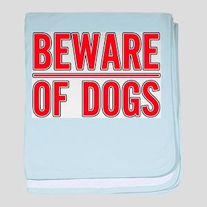 Beware of Dogs(White) Infant Blanket