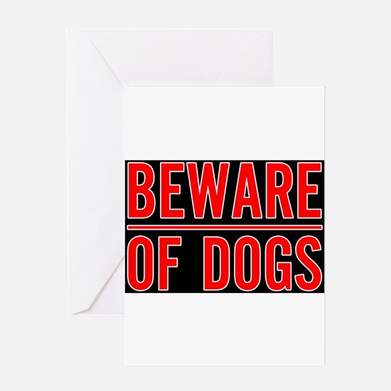 Beware of Dogs(Black) Greeting Card