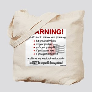 Warning! I have APS Tote Bag