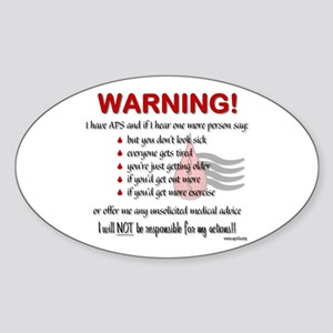Warning! I have APS Sticker (Oval)