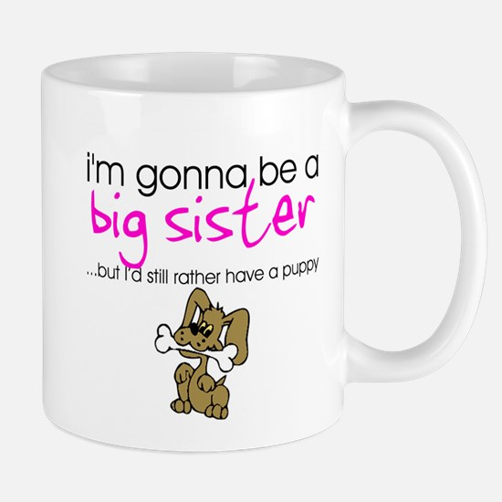 Gonna be a big sister (puppy) Mug