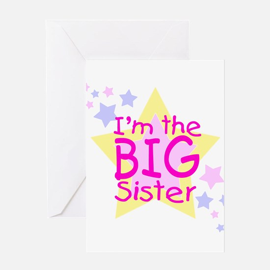 I'm the Big Sister Greeting Card