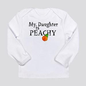 My Daughter is Peachy Long Sleeve Infant T-Shirt